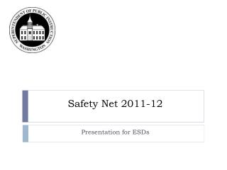 Safety Net 2011-12