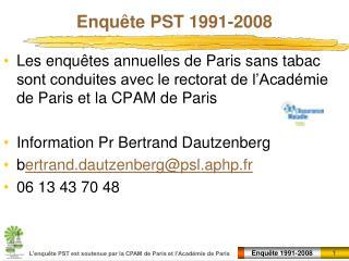 Enquête PST 1991-2008