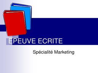EPEUVE ECRITE