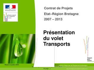 Contrat de Projets Etat–Région Bretagne 2007 – 2013