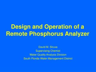 Design and Operation of a Remote Phosphorus Analyzer