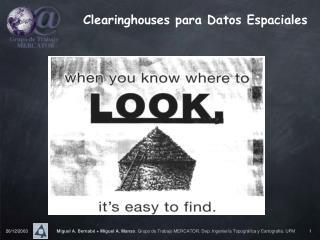 Clearinghouses para Datos Espaciales