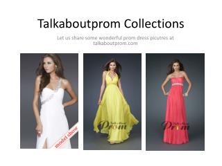 Talk About Prom Collections