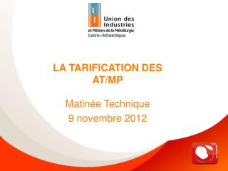 LA TARIFICATION DES AT/MP
