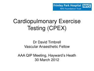 Cardiopulmonary Exercise Testing (CPEX)