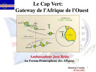 Le Cap Vert :       Gateway de l'Afrique de l'Ouest