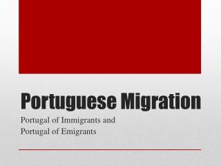 Portuguese Migration