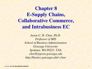 Chapter 8 E-Supply Chains, Collaborative Commerce, and Intrabusiness EC