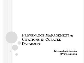 Provenance Management & Citations in  Curated  Databases