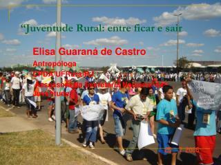 """""""Juventude Rural: entre ficar e sair"""