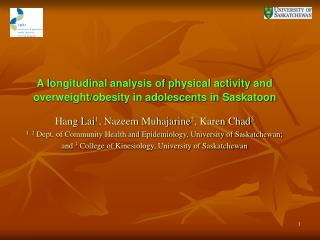 A longitudinal analysis of physical activity and overweight/obesity in adolescents in Saskatoon