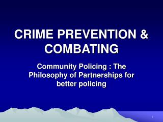CRIME PREVENTION & COMBATING