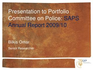 Presentation to Portfolio Committee on Police:  SAPS Annual Report 2009/10