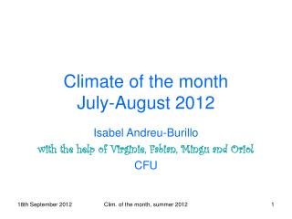 Climate of the month July-August 2012