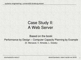 Case Study II: A Web Server