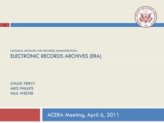 ACERA Meeting, April 6, 2011