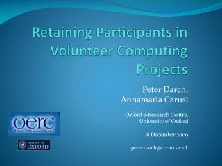 Retaining Participants in Volunteer Computing Projects
