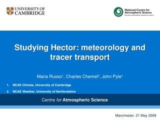 Studying Hector: meteorology and tracer transport