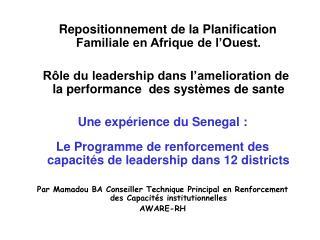 Repositionnement de la Planification Familiale en Afrique de l'Ouest.