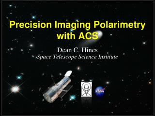 Precision Imaging  Polarimetry  with  ACS