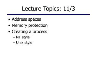 Lecture Topics: 11/3
