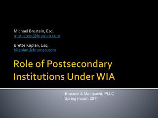 Role of Postsecondary Institutions Under WIA