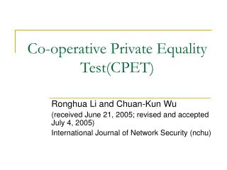 Co-operative Private Equality Test(CPET)