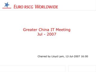 Greater China IT Meeting Jul - 2007