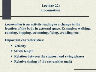 Lecture 22: Locomotion