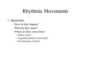Rhythmic Movements