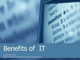 Benefits of  IT