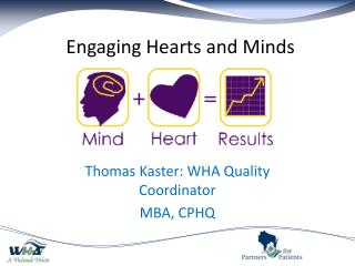 Engaging Hearts and Minds