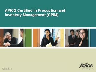 APICS Certified in Production and Inventory Management (CPIM)