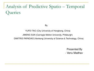 Analysis of Predictive Spatio – Temporal Queries