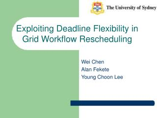 Exploiting Deadline Flexibility in Grid Workflow Rescheduling