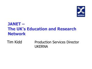JANET –  The UK's Education and Research Network