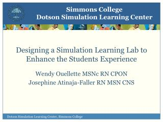 Designing a Simulation Learning Lab to Enhance the Students Experience