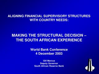 Making the structural decision - The South African experience