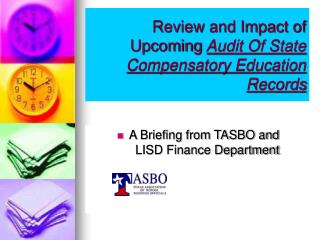 Review and Impact of Upcoming  Audit Of State Compensatory Education Records