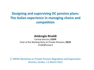 Outline Background information on the Italian pension system
