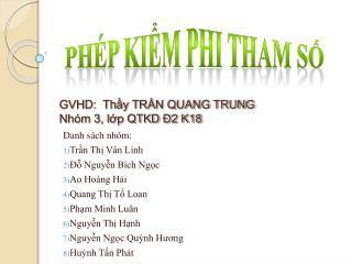 GVHD:  Thy TRN QUANG TRUNG Nh m 3, lp QTKD  2 K18