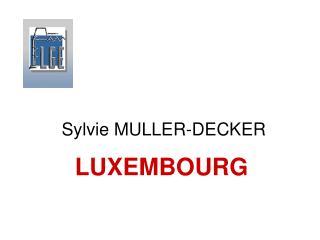 Sylvie MULLER-DECKER