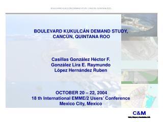 BOULEVARD KUKULC N DEMAND STUDY,  CANC N, QUINTANA ROO