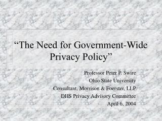 """The Need for Government-Wide Privacy Policy"""