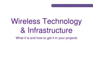 Wireless Technology & Infrastructure