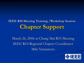 IEEE R10 Meeting Training /Workshop Session Chapter Support