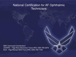 National Certification for AF Ophthalmic Technicians