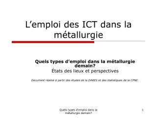 L�emploi des ICT dans la m�tallurgie
