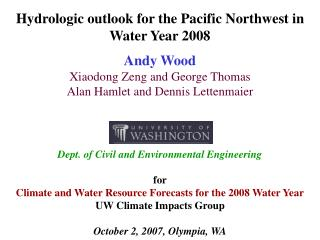 Hydrologic outlook for the Pacific Northwest in Water Year 2008