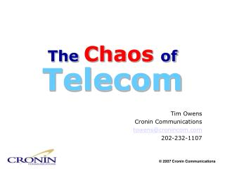 The  Chaos  of Telecom
